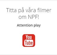 Våra filmer om NPF